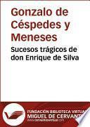 Libro de Sucesos Trágicos De Don Enrique De Silva