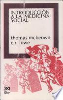 Libro de Introducción A La Medicina Social