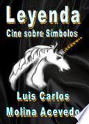 Libro de Leyenda: Cine Sobre Símbolos