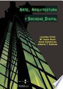 Libro de Arte, Arquitectura Y Sociedad Digital