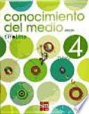 Libro de Conocimiento Del Medio. 4 Primaria. Proyecto Tirolina. Andalucía