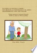 Libro de Els Iaios, La Natura I L Amor / Los Abuelos, La Naturaleza Y El Amor / Grandparents, Love And Nature