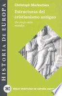 Libro de Estructuras Del Cristianismo Antiguo