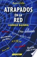 Libro de Atrapados En La Red: Correo Basura