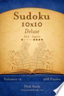 Libro de Sudoku 10×10 Deluxe   De Fácil A Experto   Volumen 14   468 Puzzles