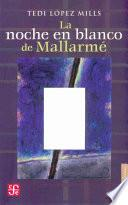 Libro de La Noche En Blanco De Mallarmé