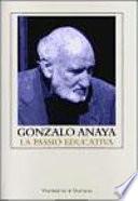 Libro de Gonzalo Anaya: La Passió Educativa