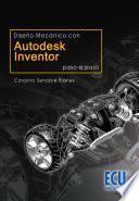Libro de Diseño Mecánico Con Autodesk Inventor Paso A Paso