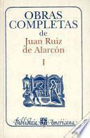Libro de Obras Completas De Juan Ruiz De Alarcon I