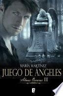 Libro de Juego De ángeles. Almas Oscuras Iii