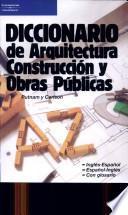 Libro de Diccionario De Arquitectura, Construcción Y Obras Públicas