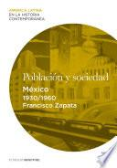 Libro de Población Y Sociedad. México (1930 1960)