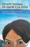 Libro de Veinte Poemas De Amor Y La Luna (twenty Poems Of Love And The Moon)