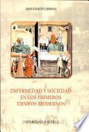 Libro de Enfermedad Y Sociedad En Los Primeros Tiempos Modernos