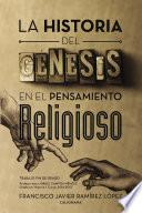 Libro de La Historia Del Génesis En El Pensamiento Religioso