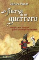 Libro de La Fuerza De Un Guerrero