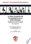 Libro de La Libre Circulación De Los Extranjeros En La Unión Europea