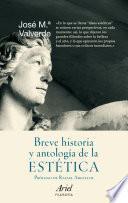 Libro de Breve Historia Y Antología De La Estética
