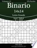 Libro de Binario 14×14 Impresiones Con Letra Grande   De Fácil A Difícil   Volumen 11   276 Puzzles
