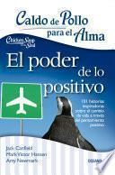 Libro de Caldo De Pollo Para El Alma: El Poder De Lo Positivo