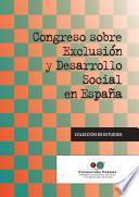 Libro de Congreso Sobre Exclusión Y Desarrollo Social En España