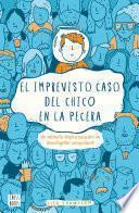 Libro de El Imprevisto Caso Del Chico En La Pecera