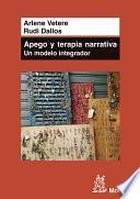 Libro de Apego Y Terapia Narrativa: Un Modelo Integrador