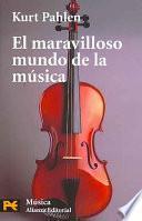 Libro de El Maravilloso Mundo De La Música