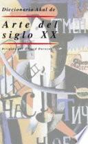 Libro de Diccionario Akal De Arte Del Siglo Xx