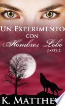Libro de Un Experimento Con Hombres Lobos: