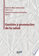 Libro de Gestión Y Promoción De La Salud