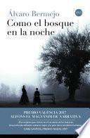 Libro de Como El Bosque En La Noche