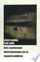 Libro de Arte Contextual. Intervenciones En El Espacio Público