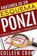 Libro de Anatomía De Un Esquema Ponzi: Estafas Pasadas Y Presentes