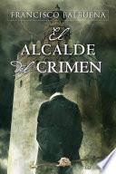 Libro de El Alcalde Del Crimen