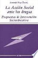 Libro de La Acción Social Ante Las Drogas