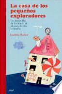 Libro de La Casa De Los Pequeños Exploradores