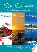 Libro de Serie Sintonías. Tres Novelas Románticas (bombón #1, Primer Amor #2 Y Amigos Del Alma #3)