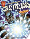 Libro de El Impactante Mundo De La Electricidad Con Max Axiom, Supercientífico