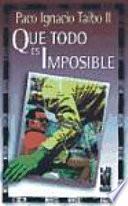 Libro de Que Todo Es Imposible