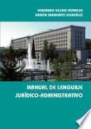 Libro de Manual De Lenguaje Jurídico Administrativo