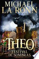Libro de Theo Y El Festival De Sombras