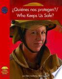 Libro de Quienes Nos Protegen?/who Keeps Us Safe?