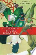 Libro de La Casa De Los Amores Imposibles