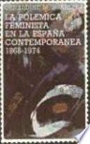 Libro de La Polémica Feminista En La España Contemporánea, 1868 1974