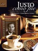 Libro de Justo Como Fue. Justo F. Fernández López