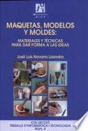 Libro de Maquetas, Modelos Y Moldes
