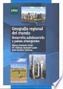 Libro de GeografÍa Regional Del Mundo. Desarrollo, Subdesarrollo Y PaÍses Emergentes