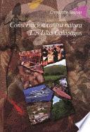 Libro de Conservación Contra Natura. Las Islas Galápagos