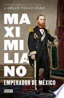 Libro de Maximiliano, Emperador De México